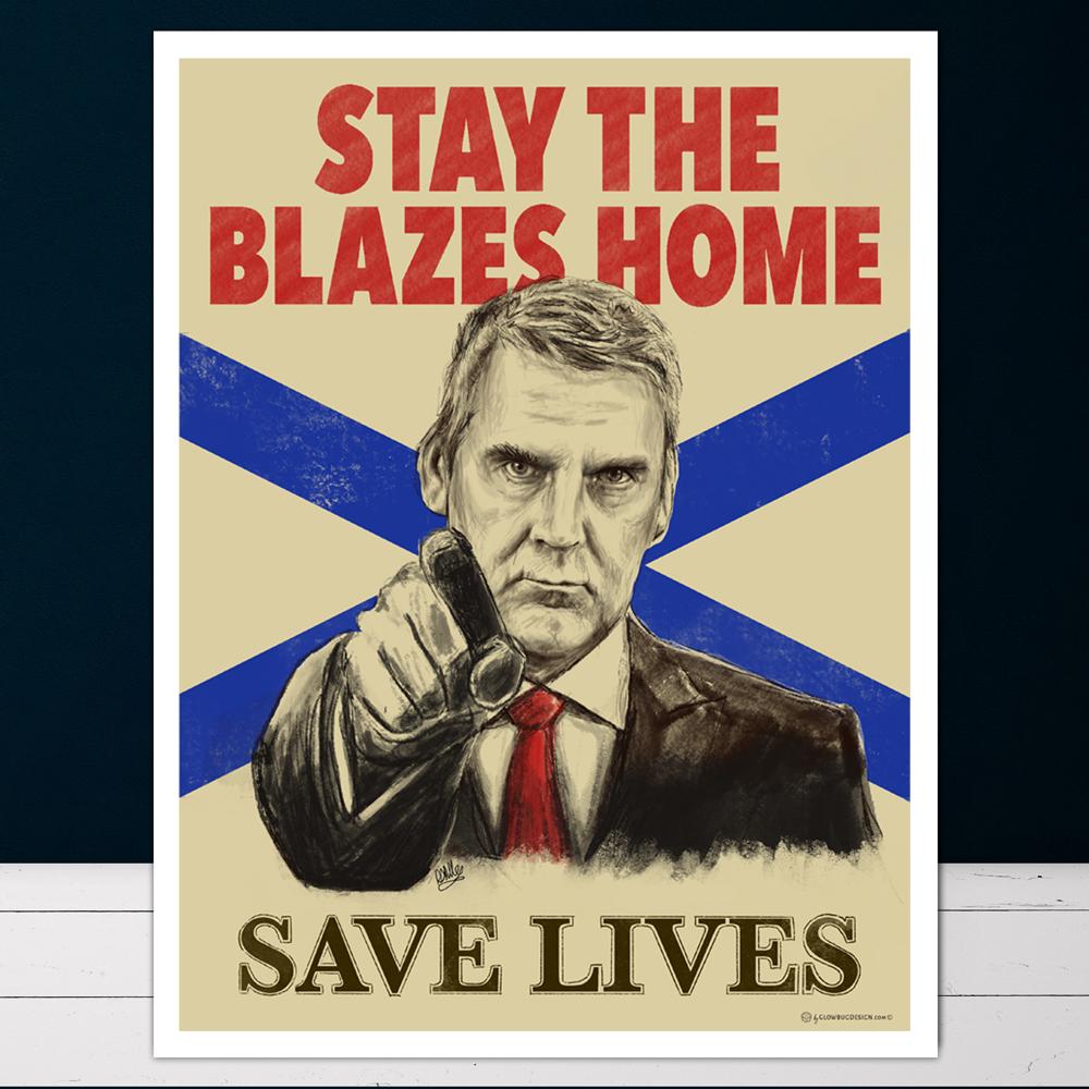 stay the blazes home digital illustration poster